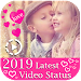 Download 2019 all latest Video status 1.0.9 APK