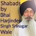 Shabads of Bhai Harjinder Singh Sri Nagar Wale