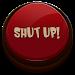Download Shut Up Button 1.0.19 APK